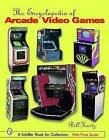 The Encyclopedia of Arcade Video Games by Bill Kurtz (Hardback, 2003)