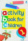 Oxford Activity Books for Children: Book 1 by Christopher Clark (Paperback, 1984)