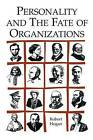 Personality and the Fate of Organizations by Robert Hogan (Paperback, 2006)