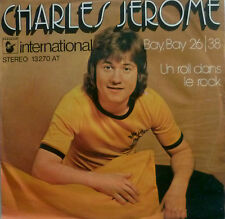 """7"""" 1974 RARE IN MINT -! Charles Jerome: Bay Bay 2638"""