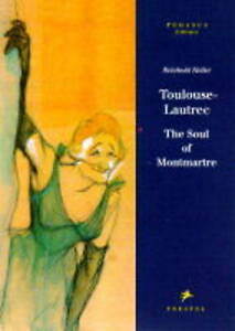 Toulouse-Lautrec-The-Soul-of-Montmartre-Pegasus-Series-Heller-Reinhold-Use