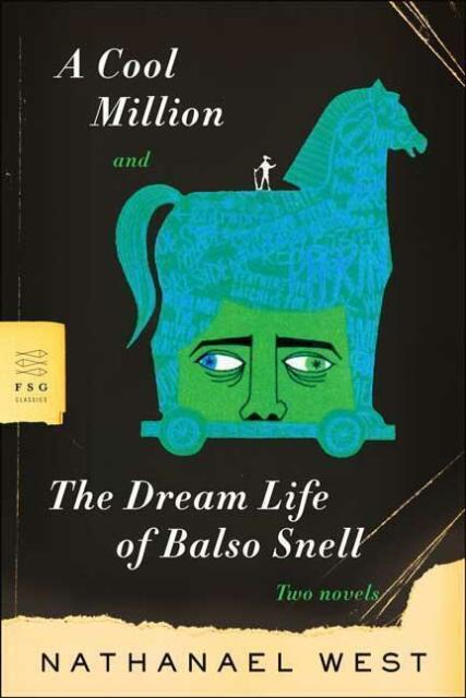 `West, Nathanael`-A Cool Million And The Dream Life Of Bals (US IMPORT) BOOK NEU