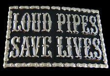 LOUD PIPES SAVE LIVES CHOPPERS MOTORCYCLES BIKER BELT BUCKLES BOUCLE DE CEINTURE