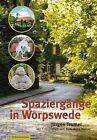 Spaziergänge in Worpswede von Jürgen Teumer (2013, Taschenbuch)