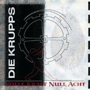 DIE-KRUPPS-034-VOLLE-KRAFT-NULL-ACHT-034-CD-NEU