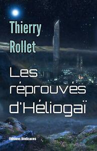 Les-reprouves-d-039-Heliogai-par-Thierry-Rollet