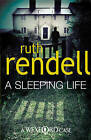 A Sleeping Life: (A Wexford Case) by Ruth Rendell (Paperback, 2010)