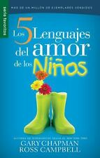 Los 5 Lenguajes Del Amor de Los Ninos by Gary Chapman and Ross Campbell...