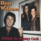 Tribute to Johnny Cash by Don Wilson (CD, 2004)