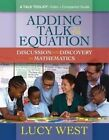 Adding Talk to the Equation: Discussion and Delivery in Mathematics by Lucy West (Mixed media product, 2016)