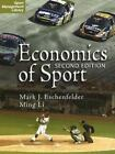 Sport Management Library: Economics of Sport, 2nd Edition by Ming Li and Mark J. Eschenfelder (2007, Paperback)