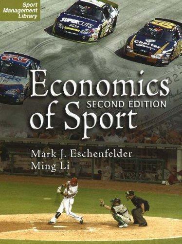 The Economics of Sport (Sport Management Library) by Eschenfelder, Mark J., Li,