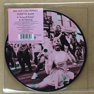 RED-HOT-CHILI-PEPPERS-Hump-de-Bump-7-034-Vinyl-NEW-Pict-Disc