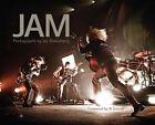 Jam: Photographs by Jay Blakesberg by Rock Out Books (Hardback, 2014)