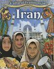 Cultural Traditions in Iran by Lynn Peppas (Hardback, 2015)