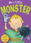 Be a Little Monster by Sue Barraclough (Paperback, 2010)