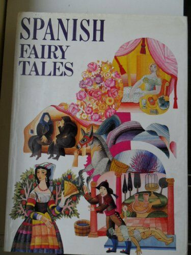 Spanish Fairy Tales (1973, Book, Illustrated)