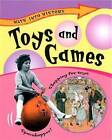 Toys and Games by Sally Hewitt (Hardback, 2004)