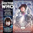 Doctor Who 4.8 - Return to Telos by Nicholas Briggs (CD-Audio, 2015)