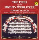 The Pipes of the Mighty Wurlitzer by Tom Hazleton (CD, Klavier Records)