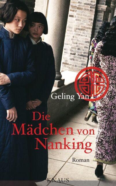 Yan, Geling - Die Mädchen von Nanking: Roman /4