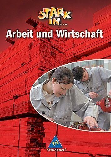 1 von 1 - Stark in...Arbeit und Wirtschaft Schülerband Hauptschule NRW Schroedel neu