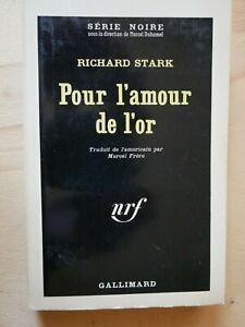 SERIE-NOIRE-885-RICHARD-STARK-Pour-l-039-Amour-de-l-039-Or-EO-1964-Parker