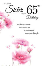 65th SISTER BIRTHDAY CARD AGE 65 NEW DESIGN QUALITY WITH NICE VERSE BY ICG