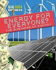 Energy for Everyone?: The Business of Energy by Nick Hunter (Hardback, 2012)