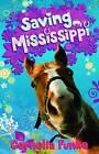Saving Mississippi by Cornelia Funke (Paperback, 2010)