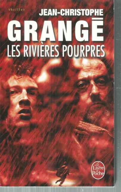 Les Rivieres Pourpres Jean Christophe Grange Livre De Poche