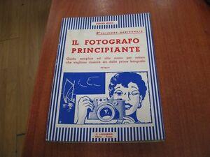 LIBRO-MANUALE-LAVAGNOLO-IL-FOTOGRAFO-PRINCIPIANTE-EDIZ-II-USATO