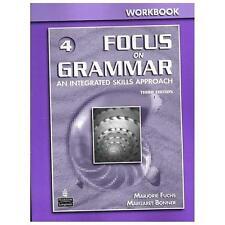 Focus on Grammar 4 Workbook by Marjorie Fuchs.