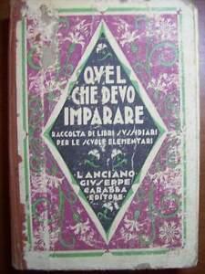 QUEL-CHE-DEVO-IMPARARE-CABASSA-EDITORE-1927-PER-LE-SCUOLE-ELEMENTARI-cc33