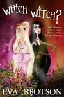 Which Witch? by Eva Ibbotson (Paperback, 2014)