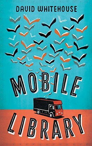 Mobile Library By David Whitehouse. 9781447274728