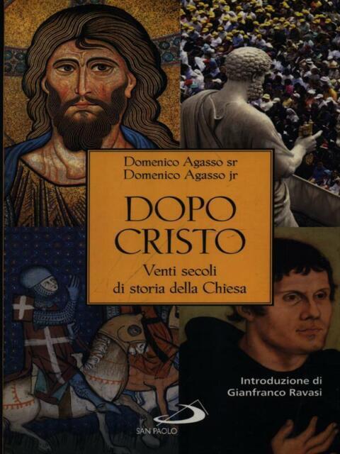 DOPO CRISTO PRIMA EDIZIONE AGASSO DOMENICO JR SAN PAOLO 2013
