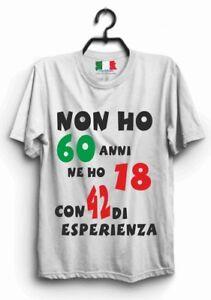 Dettagli Su Maglia Maglietta T Shirt Frase Divertente 60 Anni Compleanno Idea Regalo Mp2