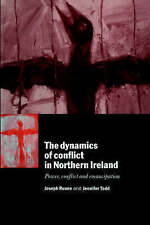 The Dynamics of Conflict in Northern Ireland: Power, Conflict and Emancipation