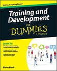 Training & Development For Dummies by Consumer Dummies, Elaine Biech (Paperback, 2015)