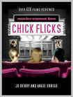 Chick Flicks: A Girl's Guide to the Movies Women Love by Angie Errigo, Jo Berry (Paperback, 2004)