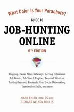 What Color Is Your Parachute? Guide to Job-Hunting Online, Sixth Edition: Bloggi