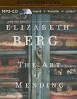 The Art of Mending by Elizabeth Berg (CD-Audio, 2015)