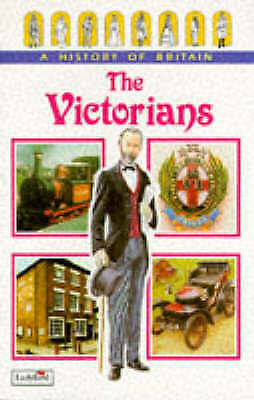 """""""AS NEW"""" The Victorians (Ladybird History of Britain), Wood, Tim, Book"""