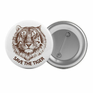 Save-The-Tiger-Badge-Button-Pin-1-25-034-32mm-Animal-Rights