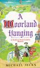 A Moorland Hanging by Michael Jecks (Paperback, 1996)
