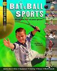 Bat and Ball Sports by Barbara Bourassa (Paperback, 2008)