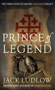 NEW-Prince-of-Legend-Crusades-9780749015626-by-Ludlow-Jack