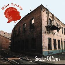 WILD TURKEY - STEALER OF YEARS   CD NEU