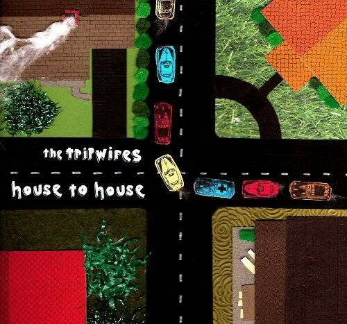 The Tripwires, Tripwires - House to House [New Vinyl]